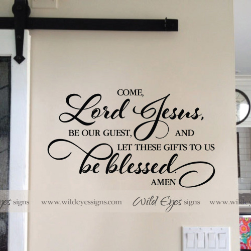 Kitchen Blessing Wall Decor: Come Lord Jesus Be Our Guest And Let These Gifts To Us Be