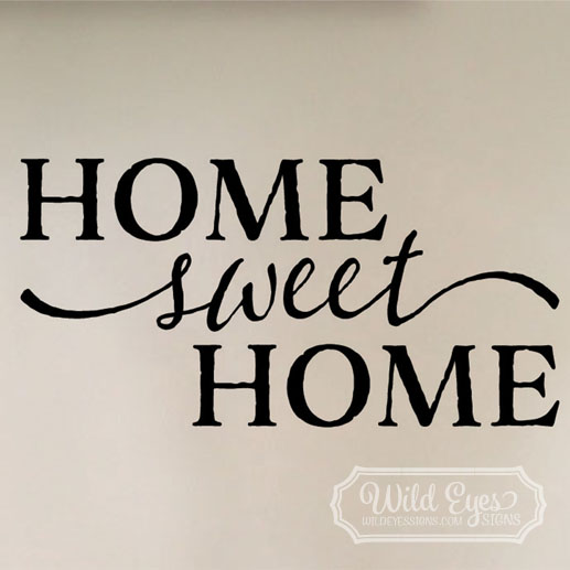 Home sweet home vinyl wall decal by wild eyes signs art Home sweet home wall decor