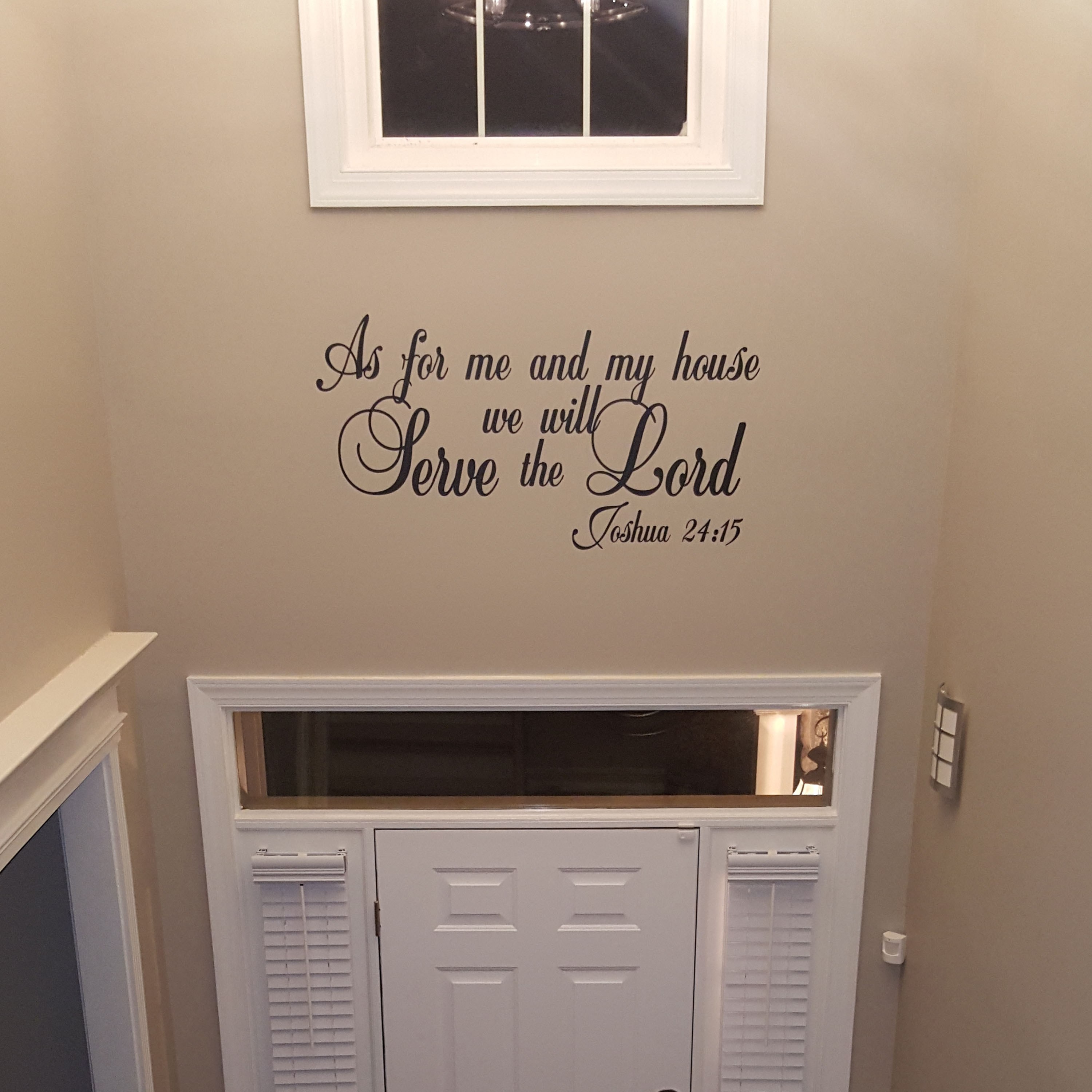 Joshua 24v15 Vinyl Wall Decal 9 As For Me And My House We Will