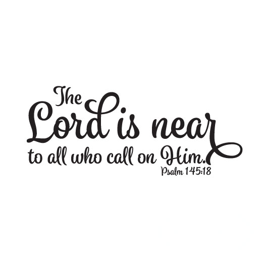 Black wall living room - Psalm 145 18 Vinyl Wall Decal By Wild Eyes Signs The Lord