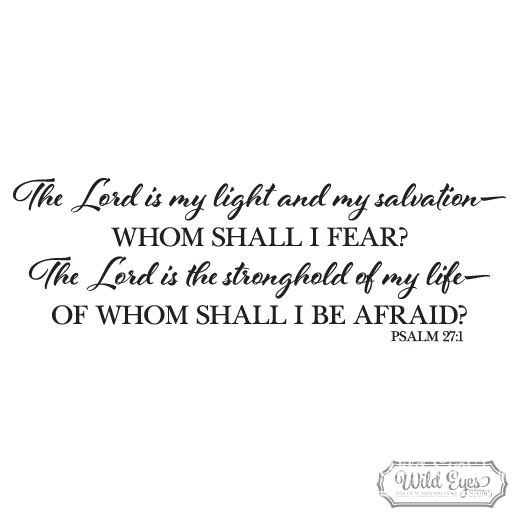 Psalm 27:1 Vinyl Wall Decal