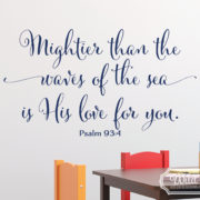 Psalm 93v4 Vinyl Wall Decal version 5