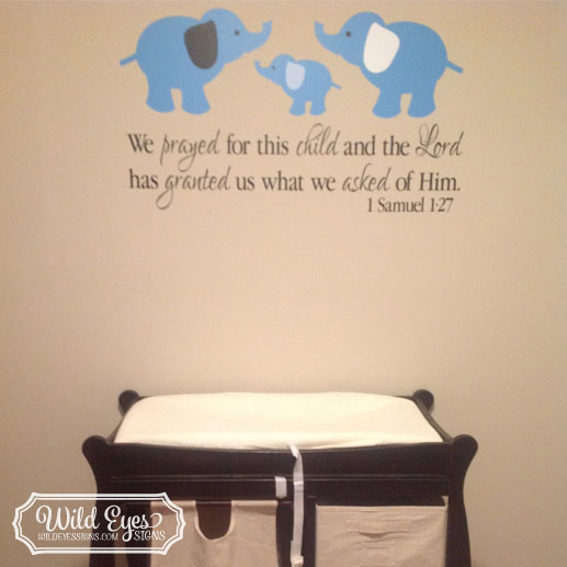 Samuel Vinyl Wall Decal We Prayed For This Child With Elephant - Vinyl wall decals bible verses