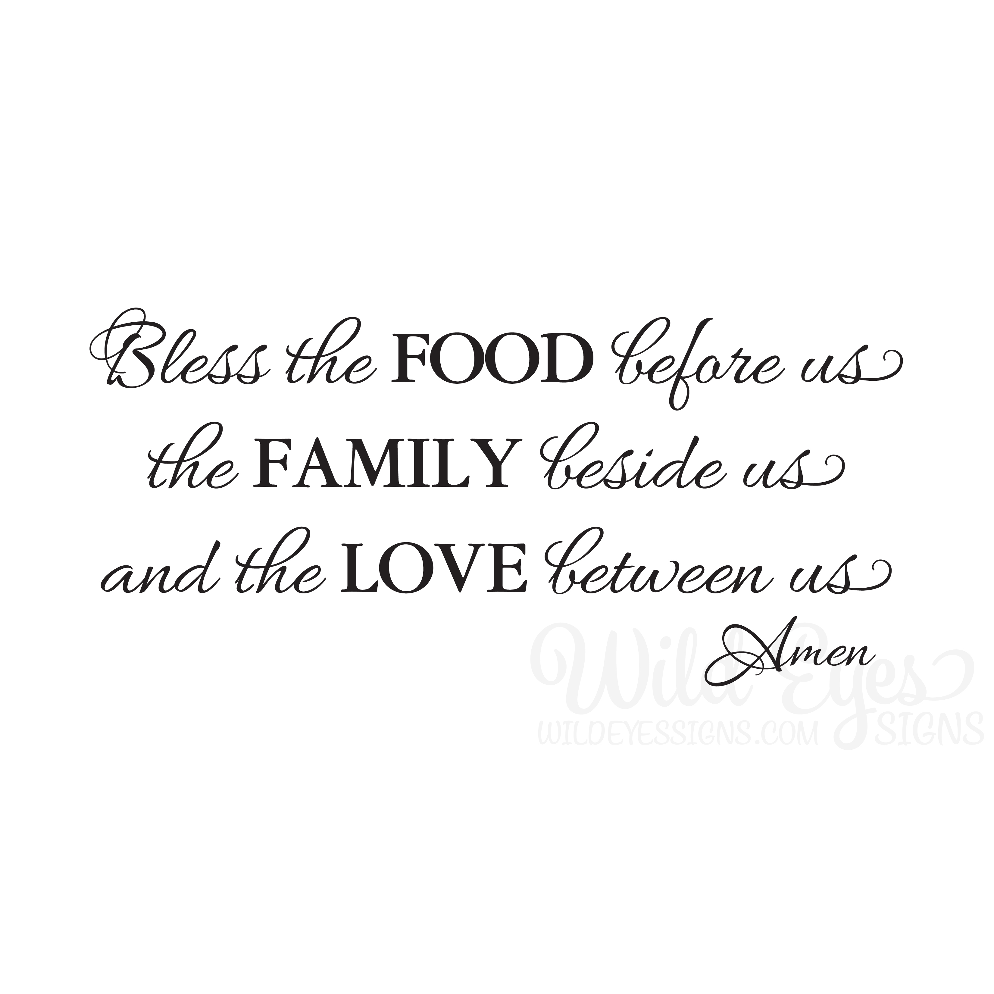 Bless The Food Before Us The Family Beside Us And The Love