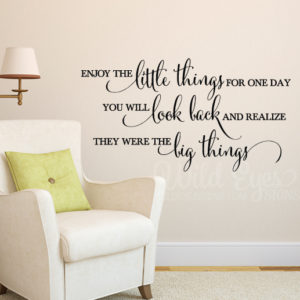 Enjoy the little things Wall Decal