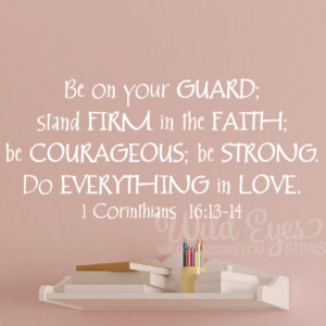 1 Corinthians 16v13 Vinyl Wall Decal version 5