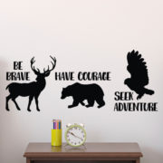 Be brave have courage seek adventure Vinyl Wall Decal