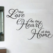 May Love be the Heart of this Home Vinyl Wall Decal