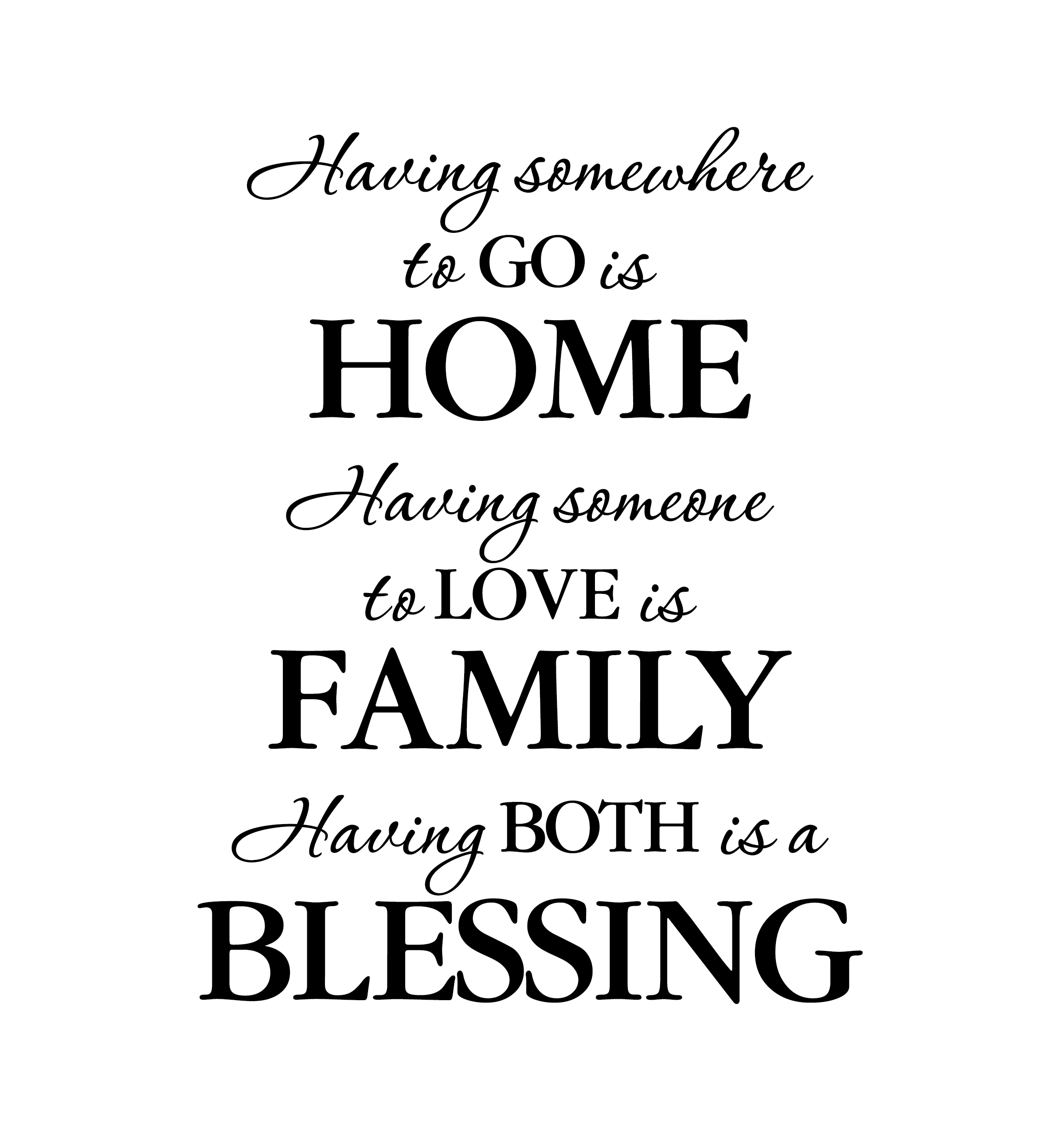 Having Somewhere To Go Is Home Vinyl Wall Decal Home
