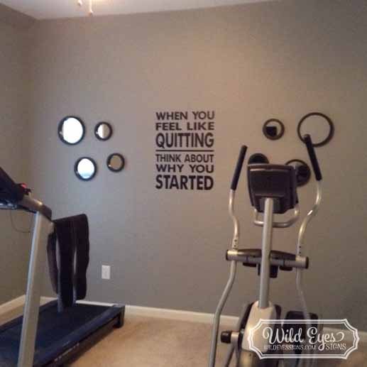 when you feel like quitting, think about why you started vinyl wall