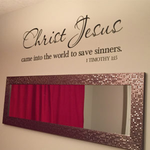 1 Timothy 1:15 Vinyl Wall Decal