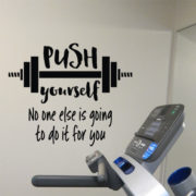 Push yourself No one else is going to do it for you Vinyl Wall Decal