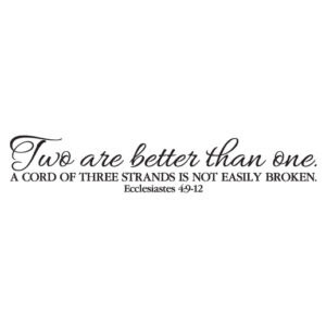 Ecclesiastes 4:9-12 Vinyl Wall Decal 1