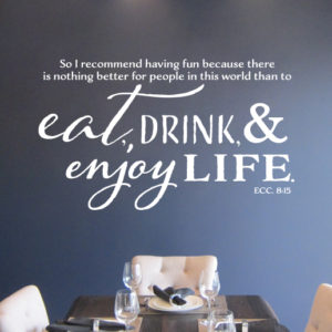 Ecclesiastes 8:15 Vinyl Wall Decal 2