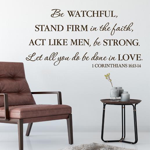 1 Corinthians 16:13 Vinyl Wall Decal 7 Part 83