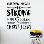 2 Timothy 2:1 Vinyl Wall Decal 1