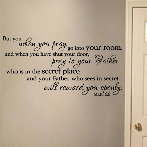 Warriors Into The Wild Christian Review: Matthew 6v6 Vinyl Wall Decal 1 But When You Pray Go Into