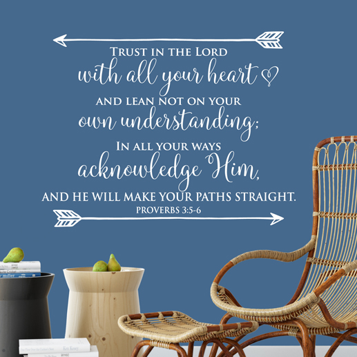 Proverbs 3 5 6 Vinyl Wall Decal 6 Trust In The Lord With