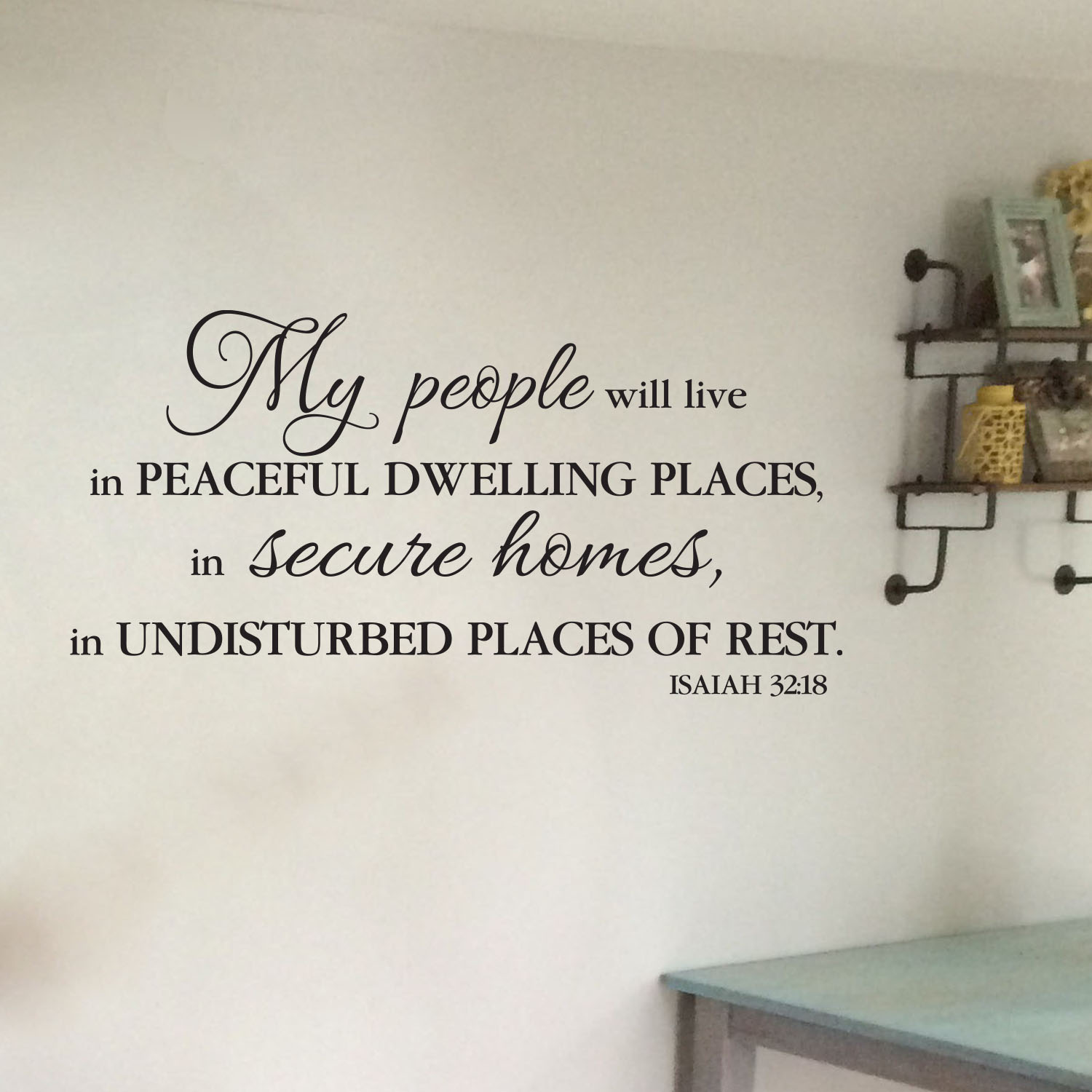 Isaiah 32:18 Vinyl Wall Decal 1, My people will live in peaceful ...