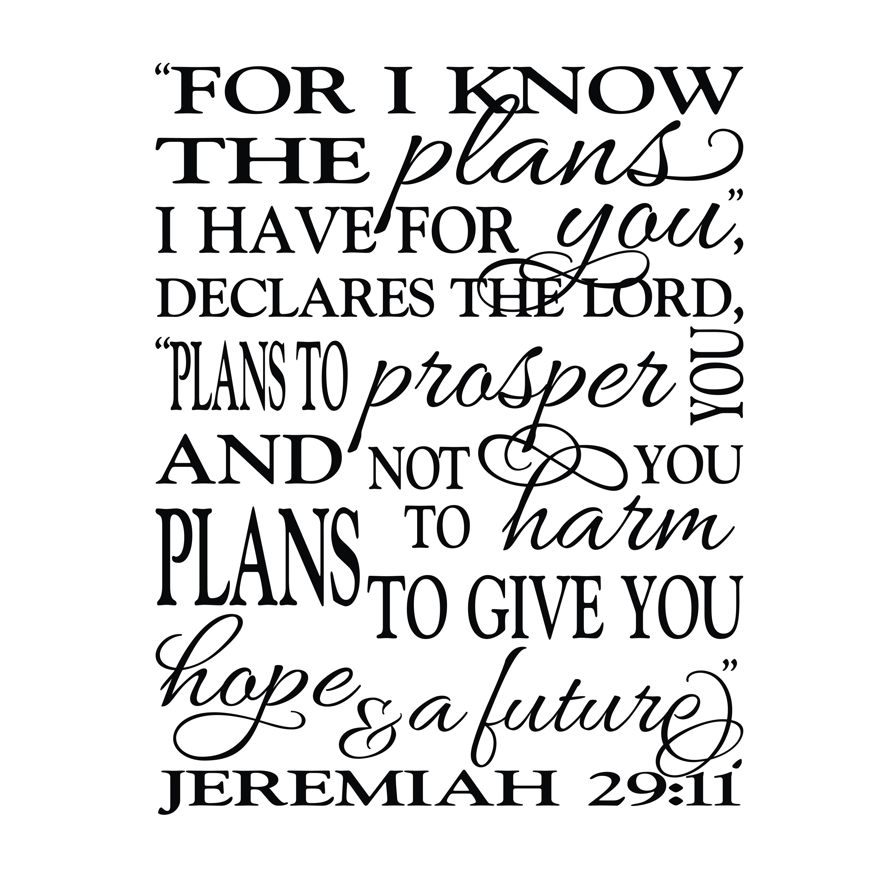 Jeremiah 29v11 Vinyl Wall Decal 9 For I Know The Plans I Have For You