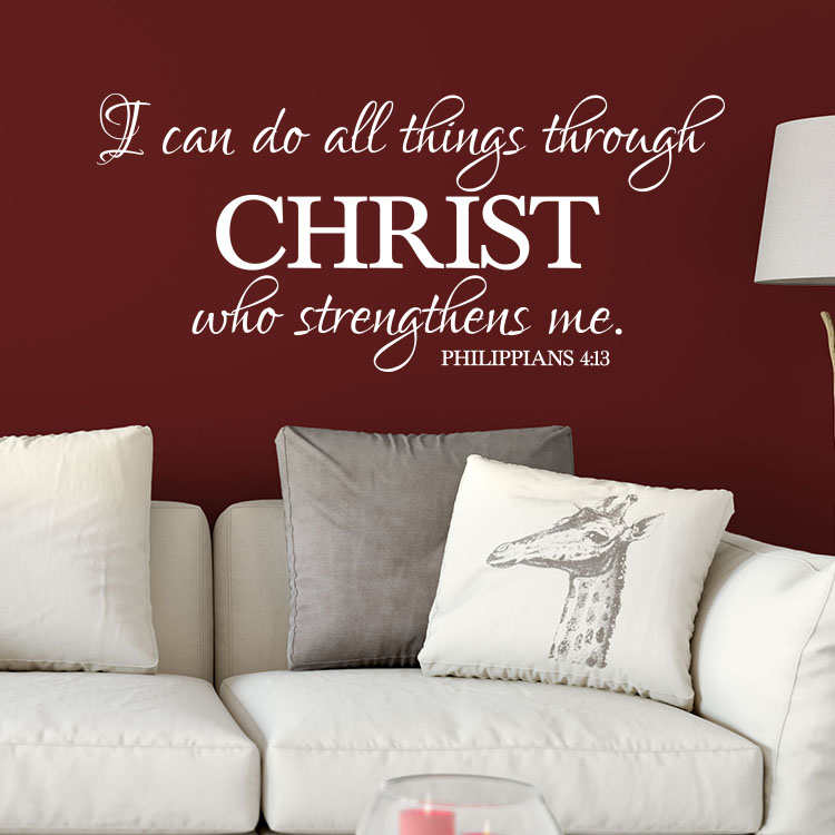 Philippians 4:13 Vinyl Wall Decal 3 By Wild Eyes Signs, I Can Do All Things  Through Christ Who Strengthens Me, Scripture Wall Decor, Bible Verse, ...
