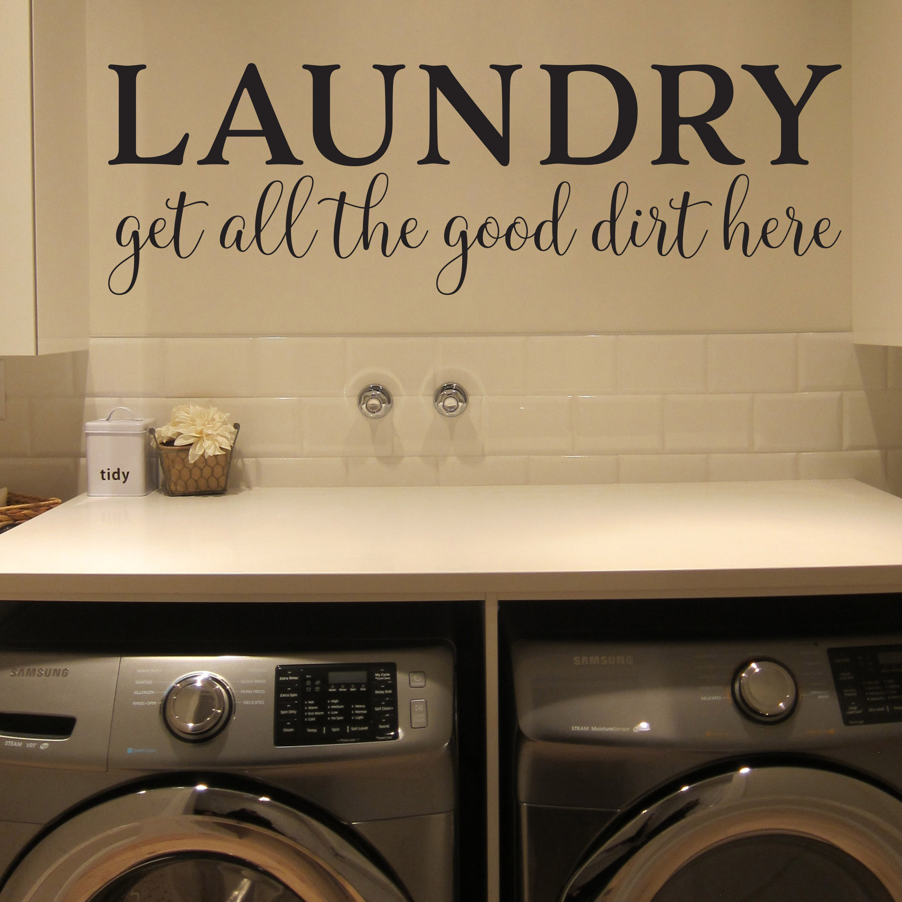 Removable Wall Decals Laundry Room Room Get All The Good Dirt Here Vinyl Wall Decal