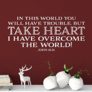 John 16v33 Vinyl Wall Decal 1
