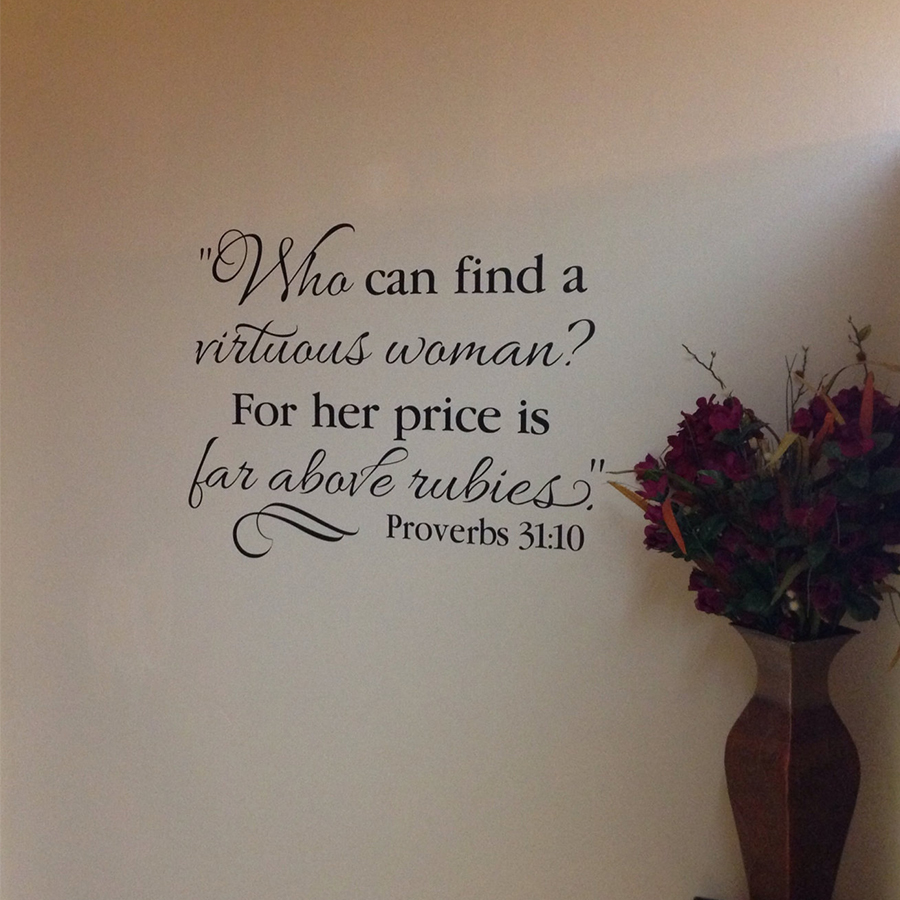Proverbs 31 10 Vinyl Wall Decal by Wild Eyes Signs Who Can Find a ... 096ce6cda