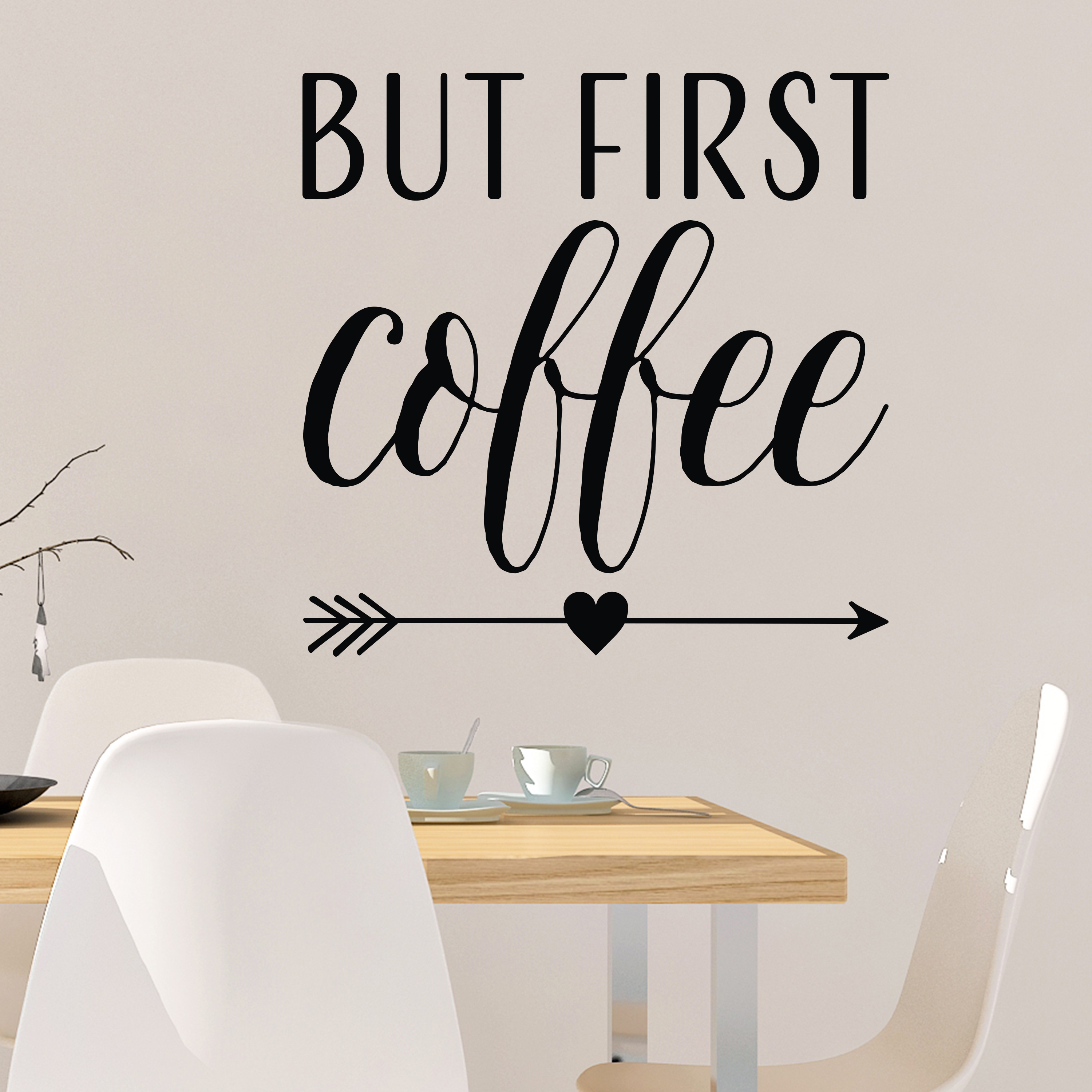 But First Coffee Vinyl Wall Decal By Wild Eyes Signs Kitchen Dining Room Decor Breakfast Nook Art Cafe Modern Quote Sign