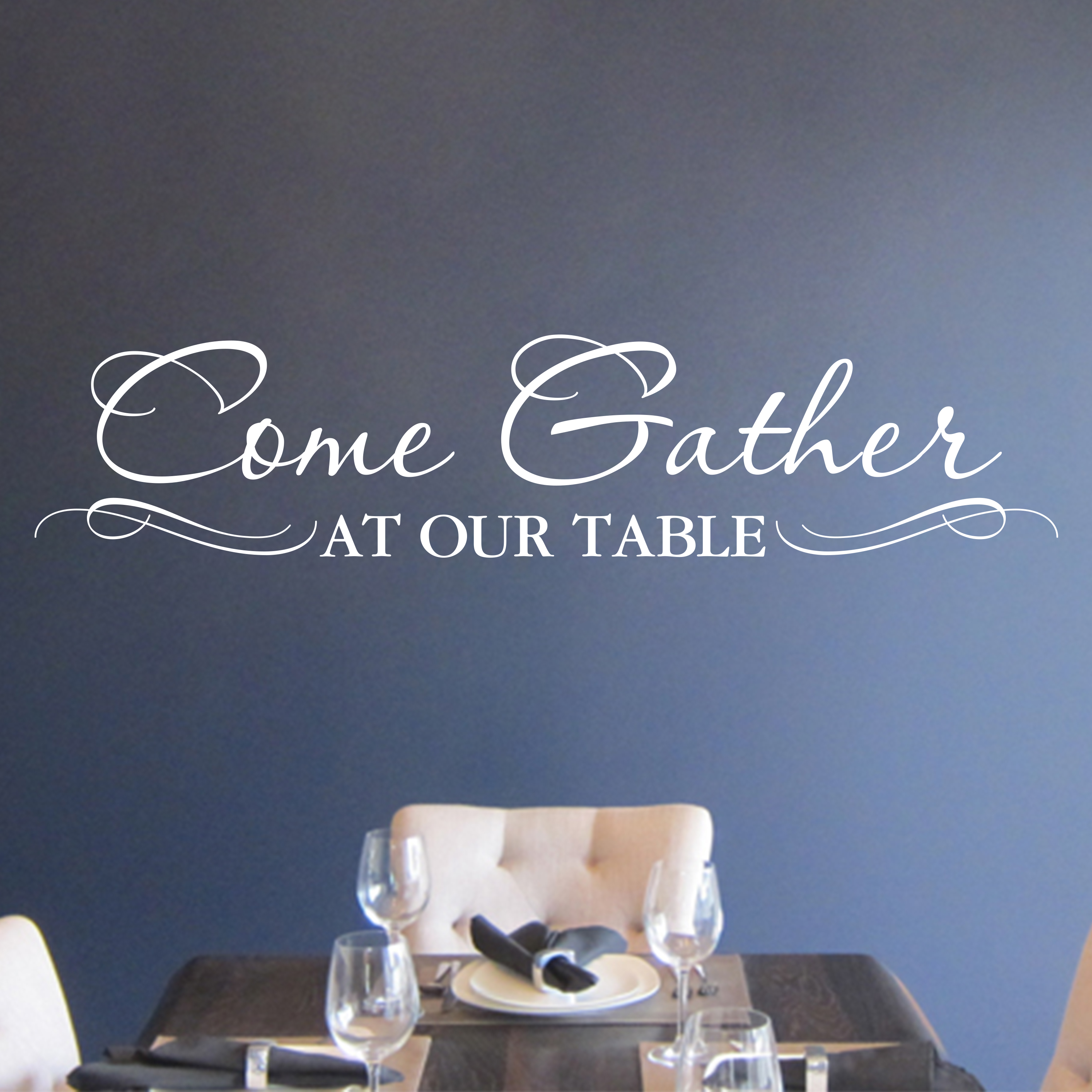 Come Gather At Our Table Vinyl Wall Decal By Wild Eyes Signs Kitchen Lettering Dining Room Decor Breakfast Nook Sticker Sign