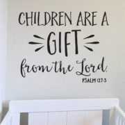 Psalm 127v3 Vinyl Wall Decal 6
