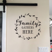 Family Gathers Here Vinyl Wall Decal