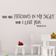 Isaiah 43v4 Vinyl Wall Decal 1