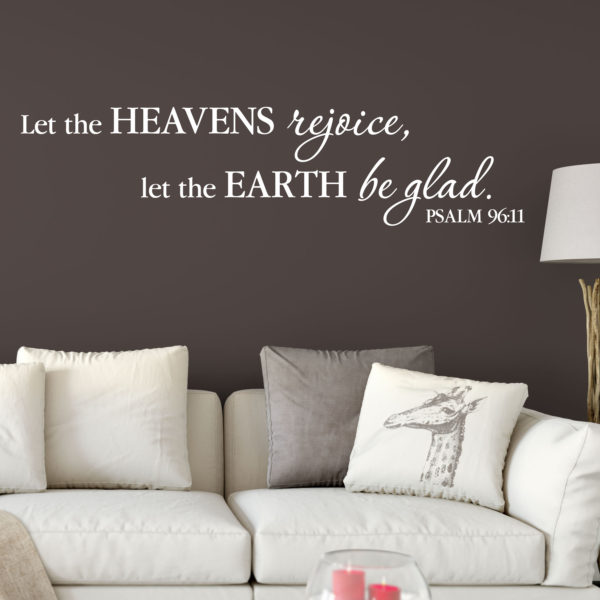Psalm 96v11 Vinyl Wall Decal