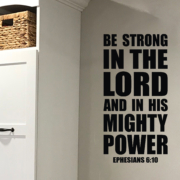 Ephesians 6v10 Vinyl Wall Decal 2