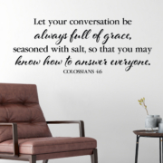 Colossians 4v6 Vinyl Wall Decal