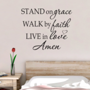 Stand on Grace Walk by Faith Live in Love Amen Vinyl Wall Decal