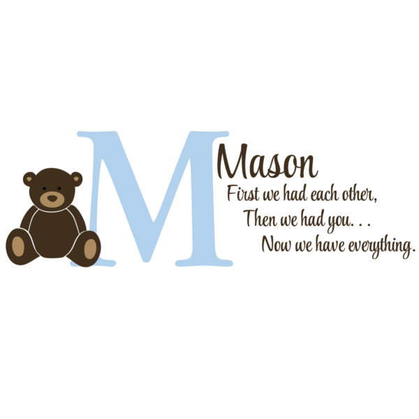First We Has Each Other Vinyl Wall Decal